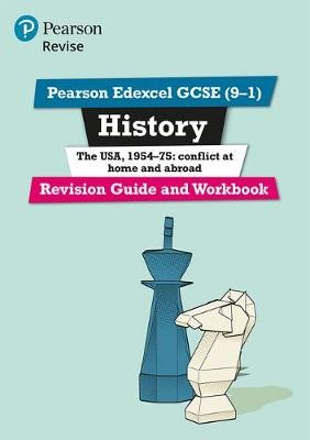 Pearson Edexcel GCSE (9-1) History The USA, 1954-75: conflict at home and abroad Revision Guide and Workbook - pr_17697
