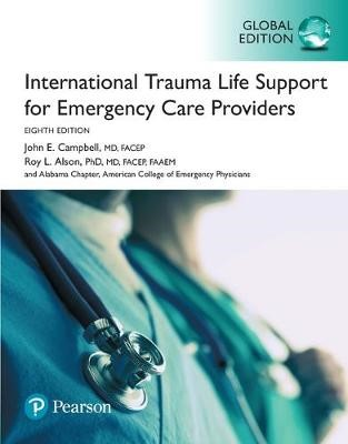 International Trauma Life Support for Emergency Care Providers, Global Edition - pr_89300
