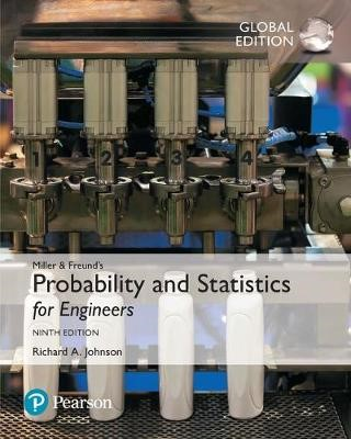 Miller & Freund's Probability and Statistics for Engineers, Global Edition -