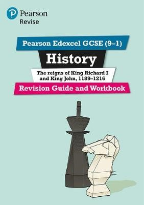 Pearson Edexcel GCSE (9-1) History King Richard I and King John, 1189-1216 Revision Guide and Workbook - pr_17777