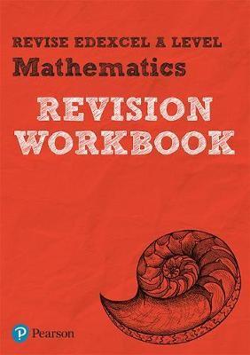 Revise Edexcel A level Mathematics Revision Workbook - pr_248981