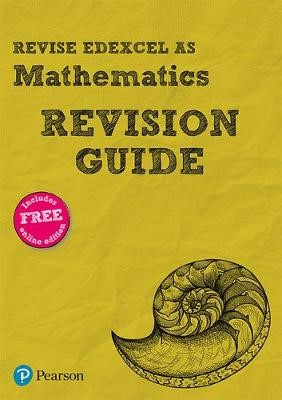 Revise Edexcel AS Mathematics Revision Guide - pr_17776