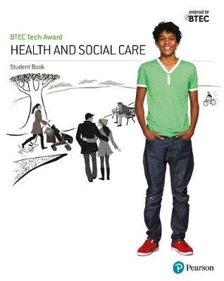 BTEC Tech Award Health and Social Care Student Book -