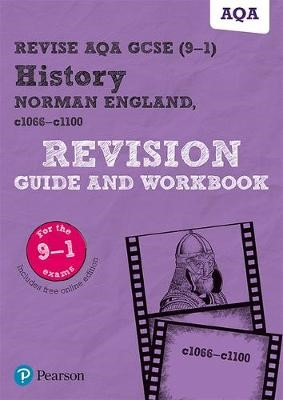 Revise AQA GCSE (9-1) History Norman England, c1066-c1100 Revision Guide and Workbook - pr_17722