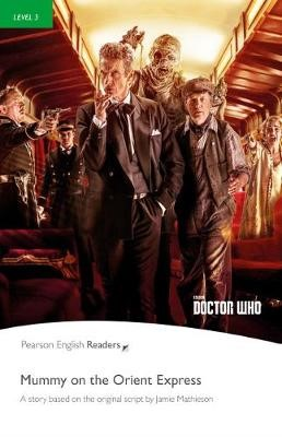 Level 3: Doctor Who: Mummy on the Orient Express Book & MP3 Pack -