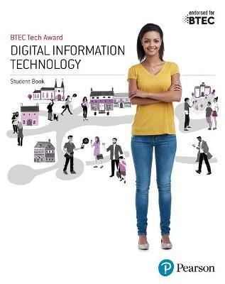 BTEC Tech Award Digital Information Technology Student Book -