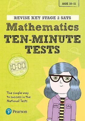 Revise Key Stage 2 SATs Mathematics Ten-Minute Tests - pr_238767