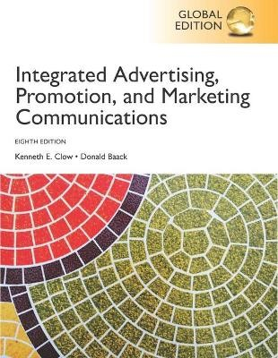 Integrated Advertising, Promotion and Marketing Communications, Global Edition -