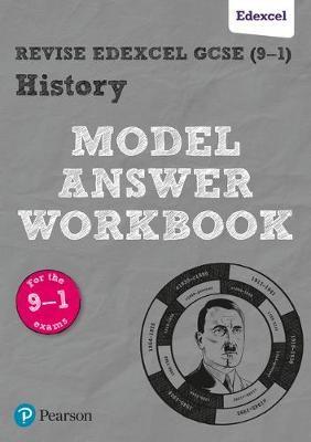 Revise Edexcel GCSE (9-1) History Model Answer Workbook - pr_249003