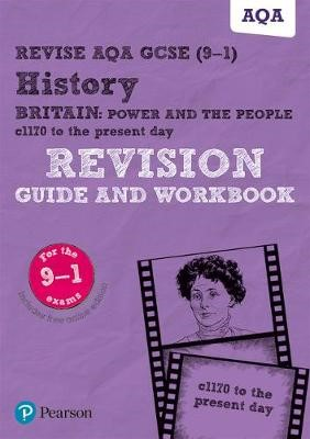 Revise AQA GCSE (9-1) History Britain: Power and the people: c1170 to the present day Revision Guide and Workbook - pr_30014