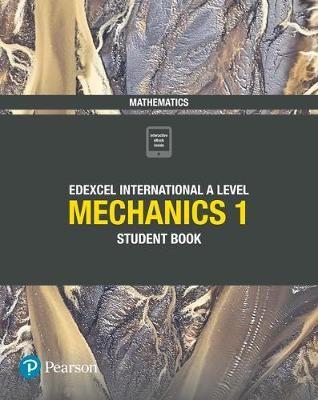 Pearson Edexcel International A Level Mathematics Mechanics 1 Student Book - pr_248982