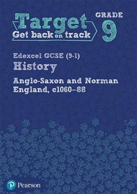 Target Grade 9 Edexcel GCSE (9-1) History Anglo-Saxon and Norman England, c1060-1088 Workbook - pr_248967