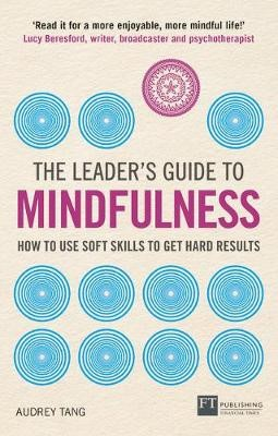 The Leader's Guide to Mindfulness -