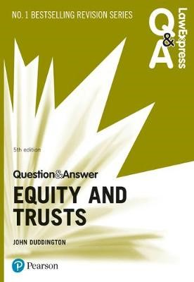 Law Express Question and Answer: Equity and Trusts, 5th edition - pr_248990