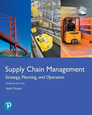 Supply Chain Management: Strategy, Planning, and Operation, Global Edition -