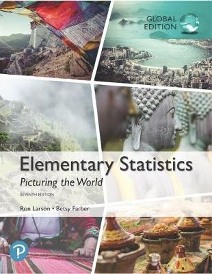 Elementary Statistics: Picturing the World, Global Edition -