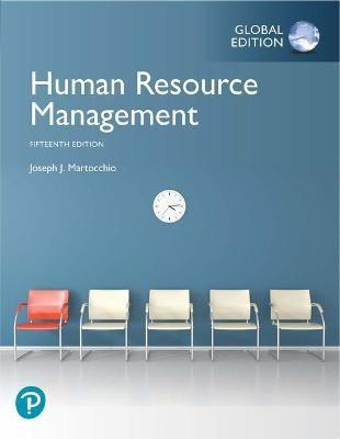 Human Resource Management, Global Edition -