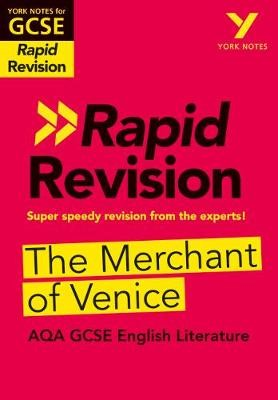 York Notes for AQA GCSE (9-1) Rapid Revision: The Merchant of Venice - Catch up, revise and be ready for 2021 assessments and 2022 exams -