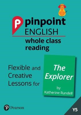 Pinpoint English Whole Class Reading Y5: The Explorer - pr_62004