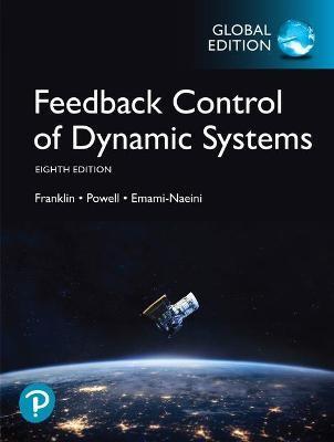 Feedback Control of Dynamic Systems, Global Edition -