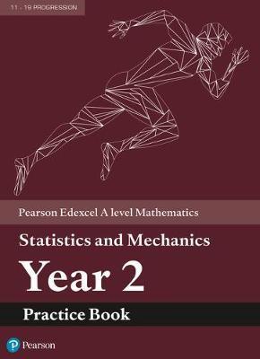 Edexcel A level Mathematics Statistics & Mechanics Year 2 Practice Book - pr_277136