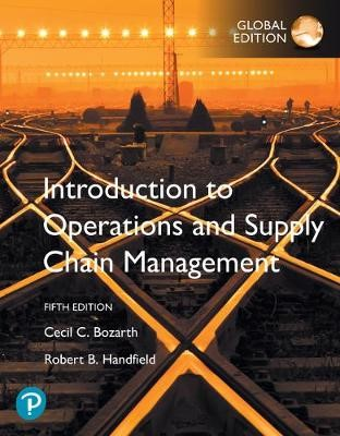 Introduction to Operations and Supply Chain Management, Global Edition -
