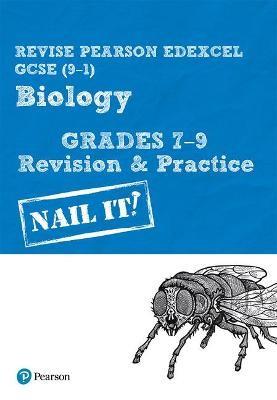 Revise Pearson Edexcel GCSE (9-1) Biology Grades 7-9 Revision & Practice -