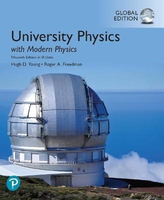 University Physics with Modern Physics plus Pearson Mastering Physics with Pearson eText, Global Edition - pr_1751381