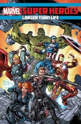 Marvel Super Heroes: Larger Than Life -