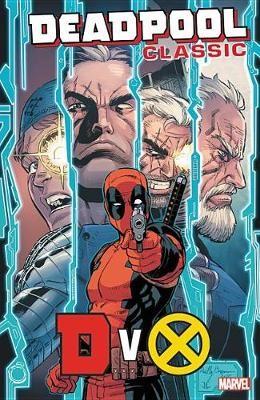 Deadpool Classic Vol. 21: Dvx - pr_70576