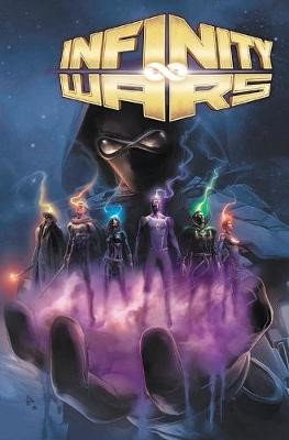 Infinity Wars By Gerry Duggan: The Complete Collection -