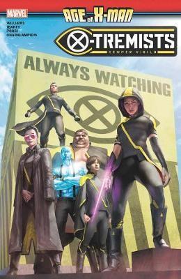Age Of X-man: X-tremists -
