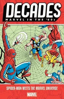 Decades: Marvel In The 60s - Spider-man Meets The Marvel Universe - pr_137605