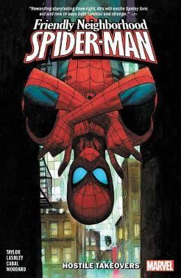 Friendly Neighborhood Spider-man Vol. 2: Hostile Takeovers -