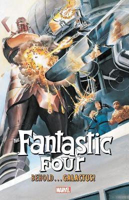 Fantastic Four: Behold... Galactus! -
