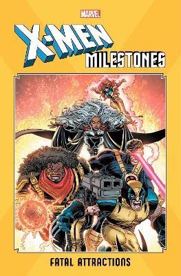 X-men Milestones: Fatal Attractions -