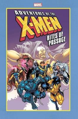 Adventures Of The X-men: Rites Of Passage -