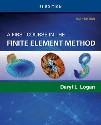 A First Course in the Finite Element Method, SI Edition - pr_314114