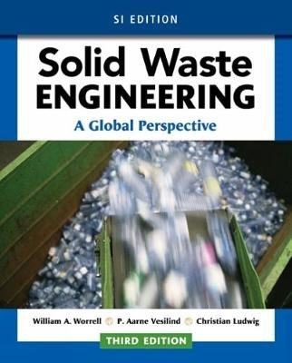 Solid Waste Engineering: A Global Perspective, SI Edition - pr_314113