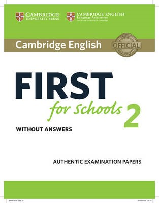 Cambridge English First for Schools 2 Student's Book without answers -