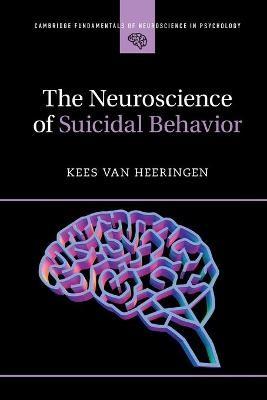 The Neuroscience of Suicidal Behavior - pr_288827