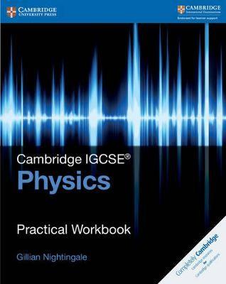 Cambridge IGCSE (R) Physics Practical Workbook - pr_17354