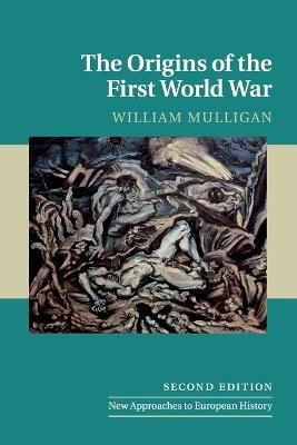 The Origins of the First World War -