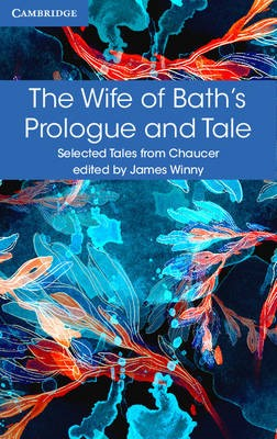 The Wife of Bath's Prologue and Tale -