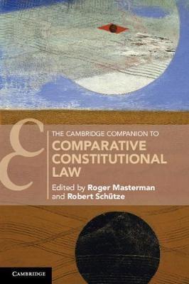 The Cambridge Companion to Comparative Constitutional Law -