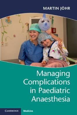 Managing Complications in Paediatric Anaesthesia - pr_37014