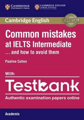 Common Mistakes at IELTS Intermediate Paperback with IELTS Academic Testbank - pr_17457
