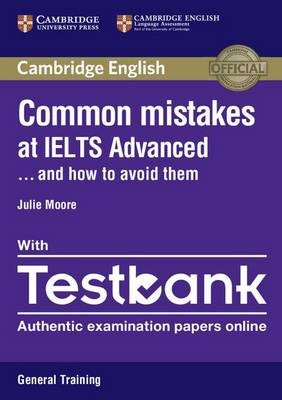 Common Mistakes at IELTS Advanced Paperback with IELTS General Training Testbank - pr_20386