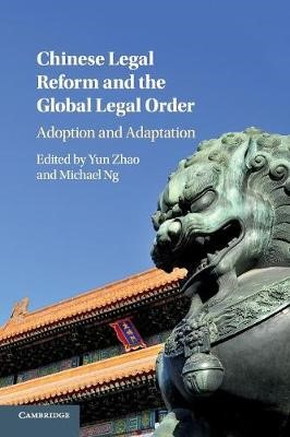 Chinese Legal Reform and the Global Legal Order - pr_37001