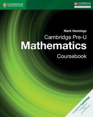 Cambridge Pre-U Mathematics Coursebook -